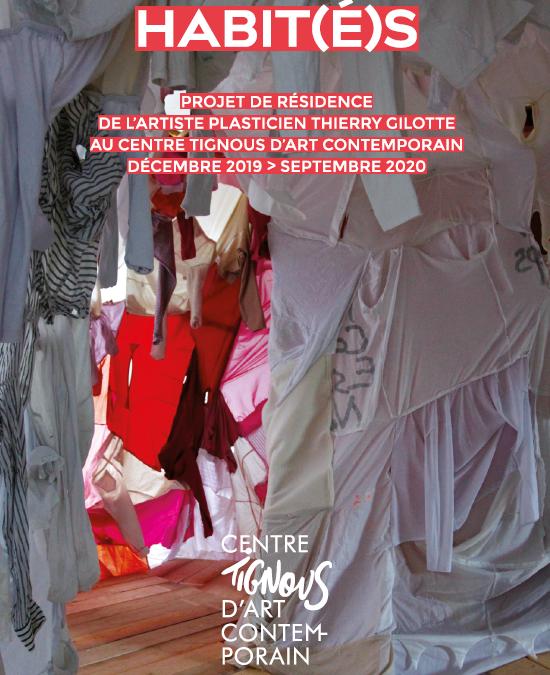 Thierry Gilotte – Habit(é)s